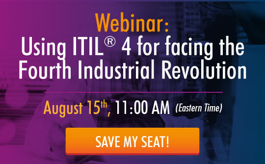 Webinar: Using ITIL 4 for facing the Fourth Industrial Revolution